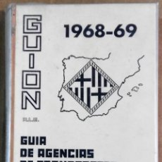 Coleccionismo Recortables: GUIÓN. GUÍA DE AGENCIAS DE TRANSPORTE Y RECADEROS DE BARCELONA, 1968-69. Lote 173021670