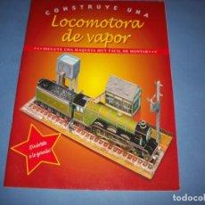 Coleccionismo Recortables: CONSTRUYE UNA LOCOMOTORA DE VAPOR. Lote 175215922