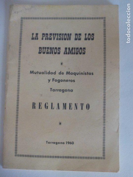 REGLAMENTO MUTUALIDAD DE MÁQUINAS Y FOGONEROS DE TARRAGONA DE 1960 = (Coleccionismo - Recortables - Transportes)