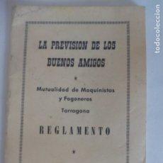 Coleccionismo Recortables: REGLAMENTO MUTUALIDAD DE MÁQUINAS Y FOGONEROS DE TARRAGONA DE 1960 =. Lote 176274458