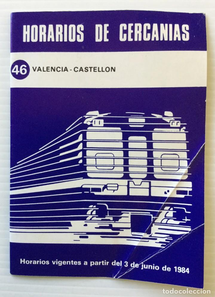 HORARIOS DE CERCANÍAS 46 VALENCIA – CASTELLÓN RENFE – 1984 - EGRAF (Coleccionismo - Recortables - Transportes)