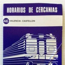 Coleccionismo Recortables: HORARIOS DE CERCANÍAS 46 VALENCIA – CASTELLÓN RENFE – 1984 - EGRAF. Lote 183714117