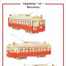 Coleccionismo Recortables: MAQUETA RECORTABLE DEL TRANVIA 29 DE BARCELONA. Lote 228244895