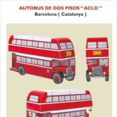 Coleccionismo Recortables: MAQUETA RECORTABLE DEL AUTOBUS DE DOS PISOS DE BARCELONA. Lote 218636267