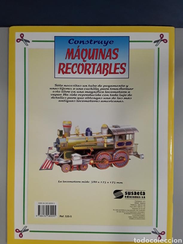 Coleccionismo Recortables: LIBRO RECORTABLE MAQUINAS EN ACCION LOCOMOTORA EDITORIAL SUSAETA - Foto 2 - 230622490