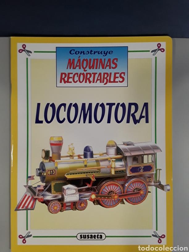 LIBRO RECORTABLE MAQUINAS EN ACCION LOCOMOTORA EDITORIAL SUSAETA (Coleccionismo - Recortables - Transportes)