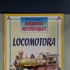 Coleccionismo Recortables: LIBRO RECORTABLE MAQUINAS EN ACCION LOCOMOTORA EDITORIAL SUSAETA. Lote 230622490