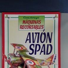 Coleccionismo Recortables: LIBRO RECORTABLE MAQUINAS EN ACCION AVION SPAD EDITORIAL SUSAETA. Lote 230622635