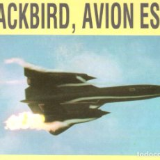 Coleccionismo Recortables: RECORTABLE AVION ESPIA BLACKBIRD. RIALP 1990. Lote 232748225