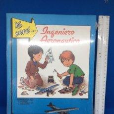 Coleccionismo Recortables: YO SERE INGENIERO AERONAUTICO - RECORTABLE - CAR196. Lote 236654230