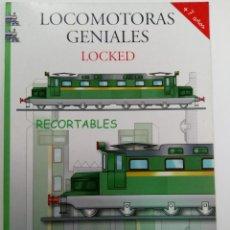 Coleccionismo Recortables: LOCOMOTORAS GENIALES - LOCKED - RECORTABLES - LIBRO HOBBY. Lote 259823195