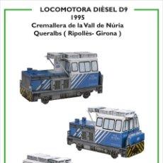 Coleccionismo Recortables: MAQUETA RECORTABLE LOCOMOTORA DIESEL D9 (CREMALLERA VALL DE NURIA ). Lote 265906983