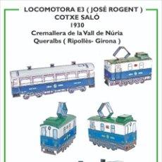 Coleccionismo Recortables: MAQUETA RECORTABLE LOCOMOTORA E3 + COTXE SALÓ (CREMALLERA VALL DE NURIA ). Lote 265907073