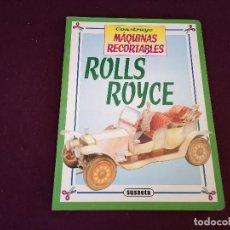 Coleccionismo Recortables: LIBRITO CON RECORTABLES, CONSTRUYE MÁQUINAS RECORTABLES, ROLLS ROYCE, COMPLETO, SUSAETA, 30 X 23 CMS. Lote 287090573