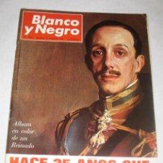 Coleccionismo de Revista Blanco y Negro: BLANCO Y NEGRO Nº 2808 DE 26 DE FEBRERO DE 1966. 25 AÑOS DE LA MUERTE DE ALFONSO XIII. Lote 24444235