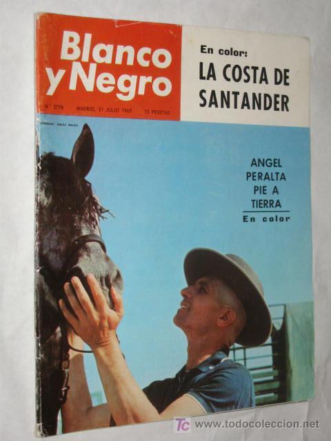 BLANCO Y NEGRO Nº 2778 DE 31/07/1965. LA COSTA DE SANTANDER, POR JOSÉ HIERRO. BRIGITTE BARDOT. (Coleccionismo - Revistas y Periódicos Modernos (a partir de 1.940) - Blanco y Negro)