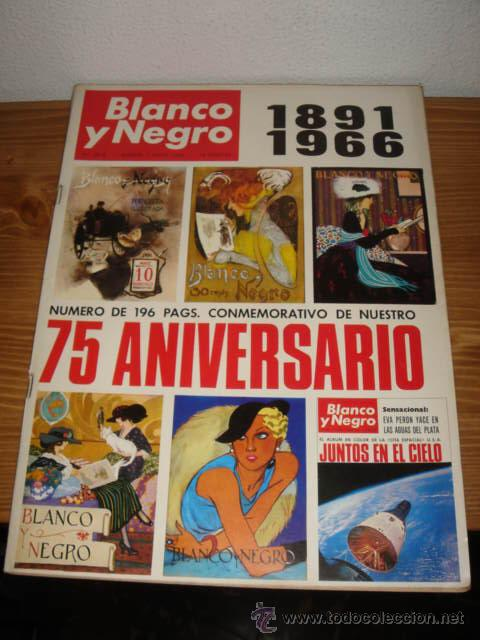 REVISTA BLANCO Y NEGRO MAYO 1966 PORTADA DEL 75 ANIVERSARIO DE LA REVISTA (1891-1966) (Coleccionismo - Revistas y Periódicos Modernos (a partir de 1.940) - Blanco y Negro)