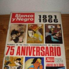 Coleccionismo de Revista Blanco y Negro: REVISTA BLANCO Y NEGRO MAYO 1966 PORTADA DEL 75 ANIVERSARIO DE LA REVISTA (1891-1966). Lote 26276245