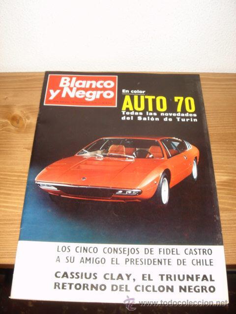 REVISTA BLANCO Y NEGRO NOVIEMBRE 1970 PORTADA DE AUTO 70 SALON DE TURIN (Coleccionismo - Revistas y Periódicos Modernos (a partir de 1.940) - Blanco y Negro)