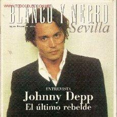 Coleccionismo de Revista Blanco y Negro: REVISTA 'BLANCO Y NEGRO SEVILLA'. 23 DE ENERO DE 2000. JOHNNY DEPP EN PORTADA.. Lote 22328766
