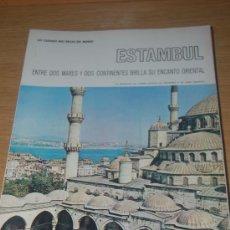 Coleccionismo de Revista Blanco y Negro: ESTAMBUL : PRECIOSO REPORTAJE GRÁFICO DE FINALES DE LOS AÑOS 60. Lote 26445931