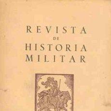 Coleccionismo de Revista Blanco y Negro: REVISTA DE HISTORIA MILITAR Nº 18 1965. Lote 22362233