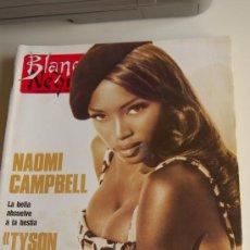 Coleccionismo de Revista Blanco y Negro: NAOMI CAMPBELL, MARISA PAREDES, BARBRA STREISAND, FRANCISCO UMBRAL. Lote 20580366