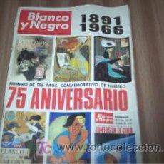 Coleccionismo de Revista Blanco y Negro: BLANCO Y NEGRO - Nº 2818 - 7 DE MAYO 1966 - 75 ANIVERSARIO. Lote 17194909