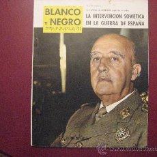 Coleccionismo de Revista Blanco y Negro: BLANCO Y NEGRO,FRANCO,LA ESPAÑA ROJA AL SERVICIO DE LA U.R.R.S.- CAMINO DE SANTIAGO,REPO. 30 PAGINAS. Lote 24296015