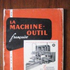 Coleccionismo de Revista Blanco y Negro: REVISTA FRANCESA 1954 - LA MACHINE OUTIL -. ENVIO GRATIS¡¡¡. Lote 21908813