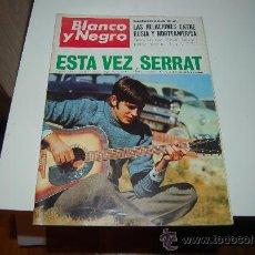 Coleccionismo de Revista Blanco y Negro: JOAN MANUEL SERRAT: PORTADA Y GRAN ENTREVISTA Y REPORTAJE GRÁFICO DE 1968. Lote 163072057