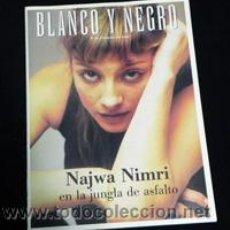 Coleccionismo de Revista Blanco y Negro: REVISTA BLANCO Y NEGRO Nº 4206 FEBRERO 2000 - NAJWA NIMRI - KEVIN SPACEY - CINE TOROS CORROCHANO. Lote 25190621