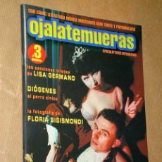 Coleccionismo de Revista Blanco y Negro: OJALATEMUERAS Nº 3. LISA GERMANO. FLORIA SIGISMONDI. JOHN MICHAEL MCCARTHY EXPLOITATION. LUAN MART.. Lote 27215544