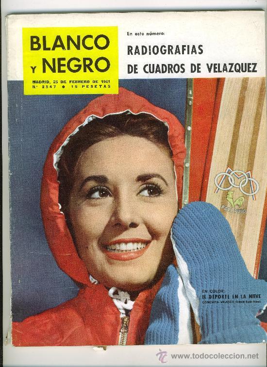 REVISTA BLANCO Y NEGRO . FEBRERO DE 1961. CONCHITA VELASCO (Coleccionismo - Revistas y Periódicos Modernos (a partir de 1.940) - Blanco y Negro)