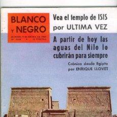 Coleccionismo de Revista Blanco y Negro: REVISTA BLANCO Y NEGRO ENERO 1960 . EL NILO CUBRE EL TEMPLO DE ISIS . Lote 25616896
