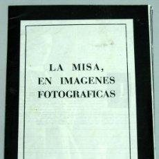 Coleccionismo de Revista Blanco y Negro: LA MISA EN IMÁGENES FOTOGRÁFICAS P FEDERICO SOPEÑA REPORTAJE BLANCO Y NEGRO Nº 2433 20 DIC 1958. Lote 24914564
