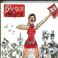 Coleccionismo de Revista Blanco y Negro: BLANCO Y NEGRO CIEN AÑOS - 12 MAYO 1991 -428 PÁGINAS. Lote 50334064