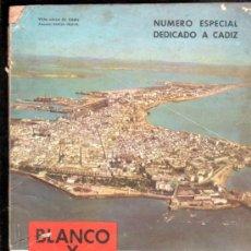 Coleccionismo de Revista Blanco y Negro: BLANCO Y NEGRO, Nº 2461, MADRID 1959.NÚMERO ESPECIAL DEDICADO A CÁDIZ, CARMEN LAFORET. Lote 29894551