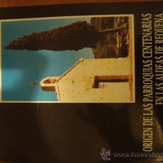 Coleccionismo de Revista Blanco y Negro: EL ORIGEN DE LAS PARROQUIAS CENTENARIAS DE LA ALDEAS DE REQUEÑA. VALENCIA. Lote 31358209