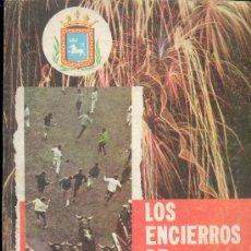 Coleccionismo de Revista Blanco y Negro: REVISTA - LOS ENCIERROS DE PAMPLONA AÑO 1963 - EN ESPAÑOL - INGLES Y FRANCES. Lote 31830252