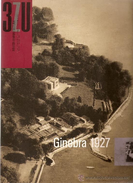 3ZU REVISTA D´ARQUITECTURA, NÚMERO 1 OCTUBRE 1993 DEDICADO A GINEBRA 1927 (Coleccionismo - Revistas y Periódicos Modernos (a partir de 1.940) - Blanco y Negro)