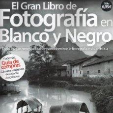 Coleccionismo de Revista Blanco y Negro: EL GRAN LIBRO DE FOTOGRAFIA EN BLANCO Y NEGRO (NUEVA). Lote 94119228