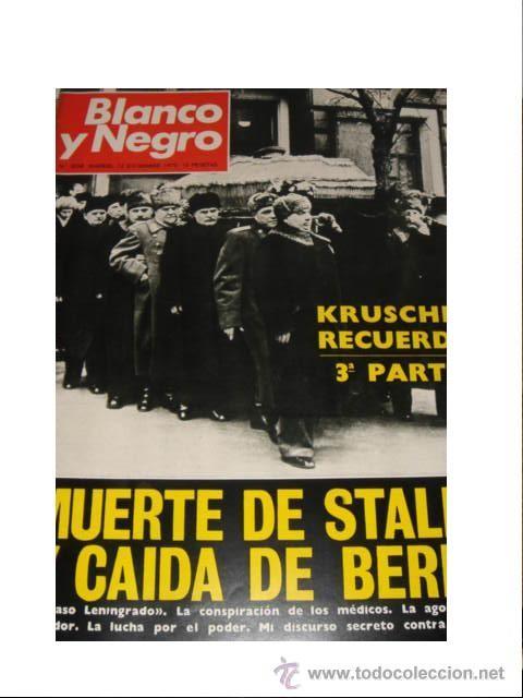 BLANCO Y NEGRO 3058-1970-KRUSCHEF Y LA MUERTE DE STALIN / BERIA - SAGRADA FAMILIA GAUDI - SIN USO (Coleccionismo - Revistas y Periódicos Modernos (a partir de 1.940) - Blanco y Negro)