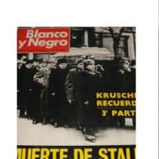 Coleccionismo de Revista Blanco y Negro: BLANCO Y NEGRO 3058-1970-KRUSCHEF Y LA MUERTE DE STALIN / BERIA - SAGRADA FAMILIA GAUDI - SIN USO . Lote 35432376