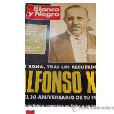 Coleccionismo de Revista Blanco y Negro: BLANCO Y NEGRO 3068-1971- 30 AÑOS DE LA MUERTE DE ALFONSO XIII - ROMA - 25 PÁGINAS. Lote 35432800