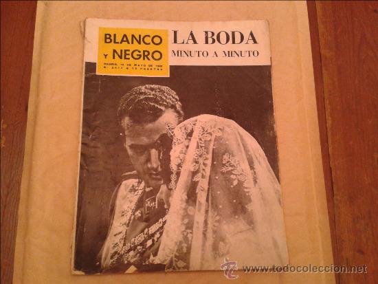 BLANCO Y NEGRO LA BODA MINUTO A MINUTO (Coleccionismo - Revistas y Periódicos Modernos (a partir de 1.940) - Blanco y Negro)