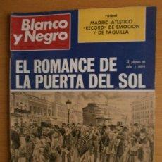 Collectionnisme de Magazine Blanco y Negro: BLANCO Y NEGRO Nº3132.1972. LA PUERTA DEL SOL-PINTURAS,GRABADOS.FUTBOL,MADRID-ATLETICO.ETIOPIA. Lote 37139951