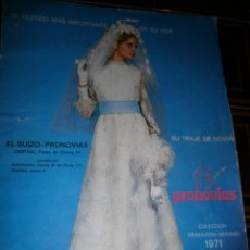 Coleccionismo de Revista Blanco y Negro: CATALOGO PRONOVIAS COLECCION PRIMAVERA-VERANO 1971. Lote 39358292