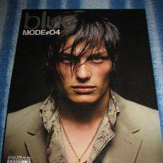 Coleccionismo de Revista Blanco y Negro: BLUE MODE Nº4 (REVISTA DE MODA Y TENDENCIAS MASCULINAS) LEER DESCRIPCION. Lote 39750363