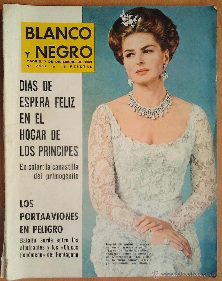 BLANCO Y NEGRO-Nº2692-7/12/1963-DON CARLOS Y DOÑA SOFIA-LYMDON B. JOHNSON (Coleccionismo - Revistas y Periódicos Modernos (a partir de 1.940) - Blanco y Negro)